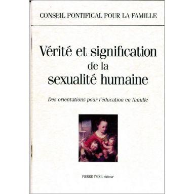 Conseil pontifical pour la famille - Vérité et signification de sexualité humaine