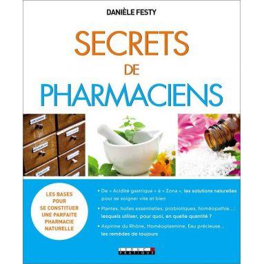 Danièle Festy - Secrets de pharmaciens