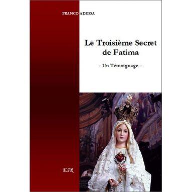 Franco Adessa - Le troisième secret de Fatima