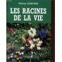 Hélène Danubia - Les racines de la vie