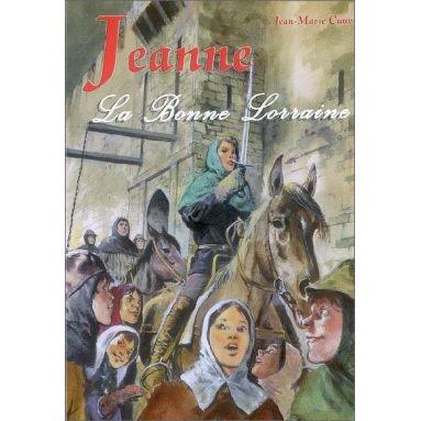 Jean-Marie Cuny - Jeanne la Bonne Lorraine