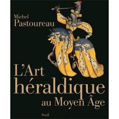 Michel Pastoureau - L'art héraldique au Moyen Age
