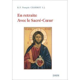 Père François Charmot - En retraite avec le Sacré-Coeur