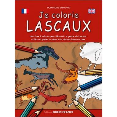 Dominique Ehrhard - Je colorie Lascaux