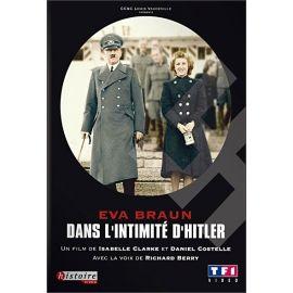 Eva Braun dans l'intimité d'Hitler