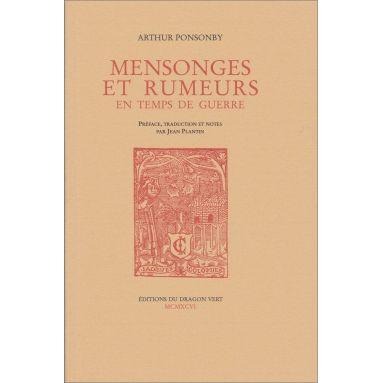 Arthur Ponsonby - Mensonges et rumeurs en temps de guerre