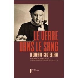 Père Leonardo Castellani - Le Verbe dans le Sang