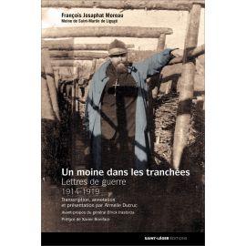 Un moine dans les tranchées - François Josaphat Moreau