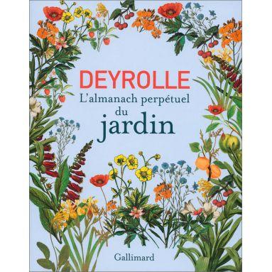 Deyrolle - L'almanach perpétuel du jardin