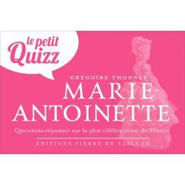Grégoire Thonnat - Le Petit Quizz Marie-Antoinette