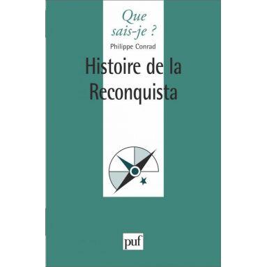 Philippe Conrad - Histoire de la Reconquista