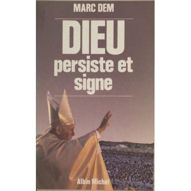 Marc Dem - Dieu persiste et signe