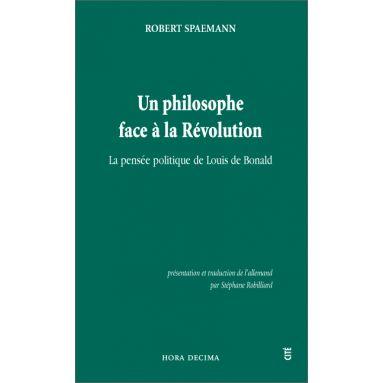 Robert Spaemann - Un philosophe face à la Révolution