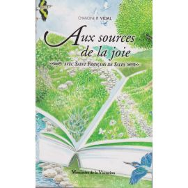 Chanoine Fernand-Pierre Vidal - Aux sources de la joie