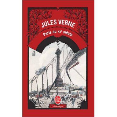 Jules Verne - Paris au XX° siècle