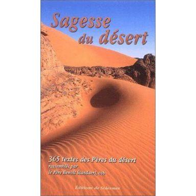 Père Benoit Standaert - Sagesse du désert