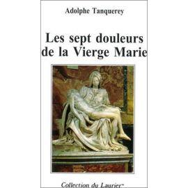 Adolphe Tanquerey - Les sept douleurs de la Vierge Marie