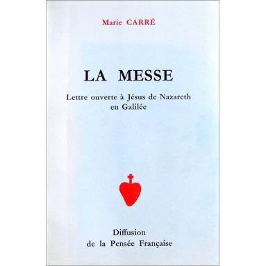 Marie Carré - La Messe