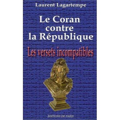 Laurent Lagartempe - Le Coran contre la République