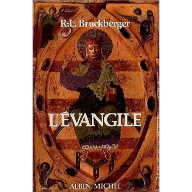 R.P. Bruckberger - L'Evangile