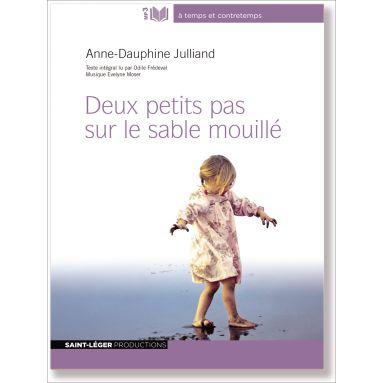 Anne-Dauphine Julliand - Deux petits pas sur le sable mouillé MP3