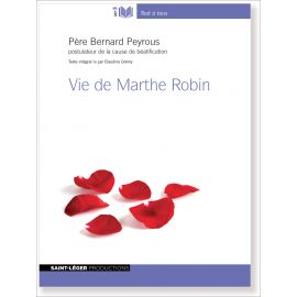 Père Bernard Peyrous - Vie de Marthe Robin MP3