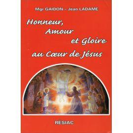 Honneur amour et gloire au Coeur de Jésus