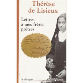 Sainte Thérèse de Lisieux - Lettres à mes frères prêtres