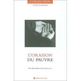 Père Pierre-Marie Salingardes - L'oraison du pauvre