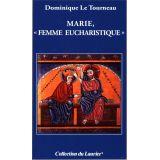 """Marie """"Femme eucharistique"""""""