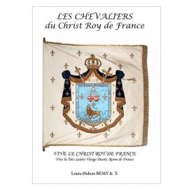 Louis-Hubert Remy - Les chevaliers du Christ Roy de France