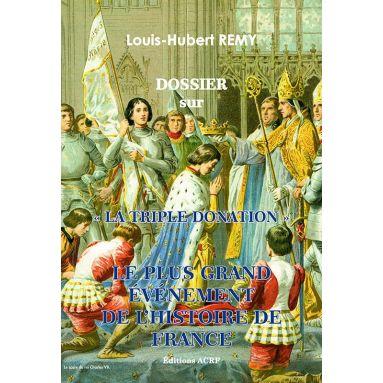 """Louis-Hubert Remy - Dossier sur """"La Triple Donation"""""""