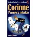 Corinne Première Mission