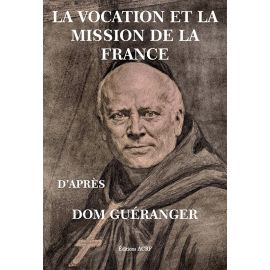 La vocation et la mission de la France