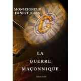 La guerre maçonnique