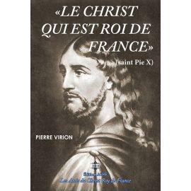 Pierre Virion - Le Christ qui est Roi de France