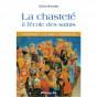 Olivier Minvielle - La chasteté à l'école des saints