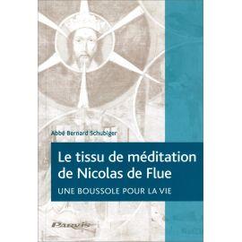 Abbé Bernard Schubiger - Le tissu de méditation de Nicolas de Flue