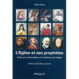 Père Marc Flichy - L'Eglise et ses prophètes