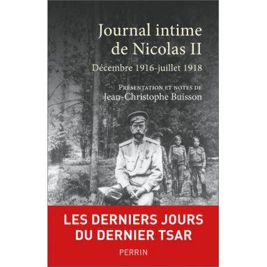 Jean-Christophe Buisson - Journal intime de Nicolas II