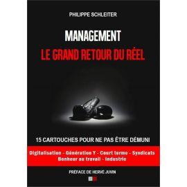 Philippe Schleiter - Management Le grand retour du réel