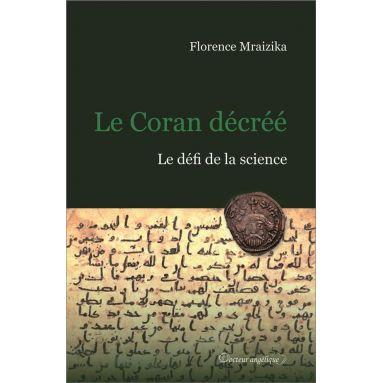 Florence Mraizika - Le Coran décréé