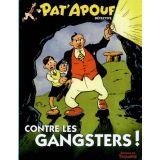 Pat'apouf contre les gangsters !