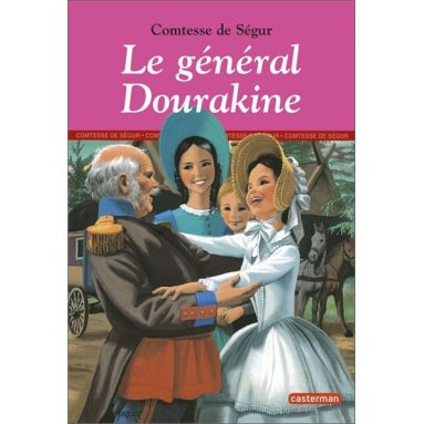 Comtesse de Ségur - Le général Dourakine