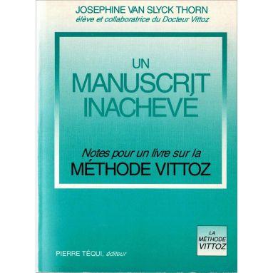 Joséphine van Slyck Thorn - Un manuscrit inachevé