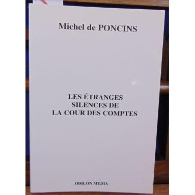 Michel de Poncins - Les étranges silences de la cour des comptes