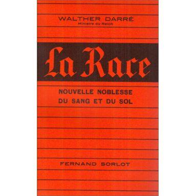 Walther Darré - La Race