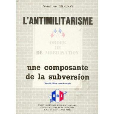 Gal Jean Delaunay - L'antimilitarisme