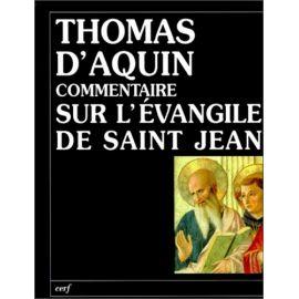 Commentaire sur l'Evangile de saint Jean - Tome II