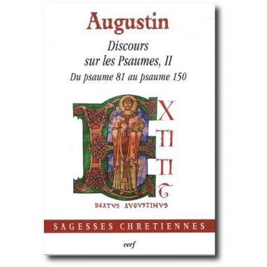Saint Augustin - Discours sur les Psaumes - Tome II